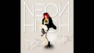 Neon Hitch - Tip Toe