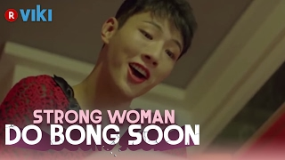 Strong Woman Do Bong Soon - EP 1 | Ji Soo Crossdresses [Eng Sub]