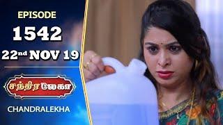 CHANDRALEKHA Serial | Episode 1542 | 22nd Nov 2019 | Shwetha | Dhanush | Nagasri | Arun | Shyam