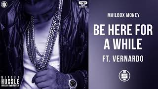 Be Here For A While (ft. Vernardo) -  Nipsey Hussle (Mailbox Money)