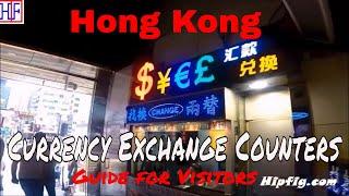 Hong Kong - Currency Exchange Counters @ Hong Kong Airport & in City