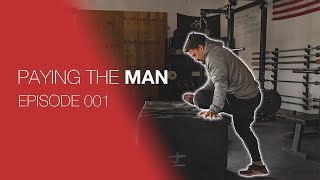 A Day in the Life of Josh Bridges | Paying the Man Ep.001