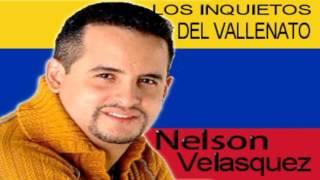 Nelson Velasquez  Los Inquietos Del Vallenato - Volumen.1