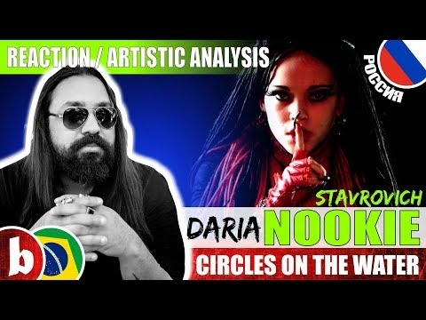 """DARIA """"NOOKIE"""" STAVROVICH! Circles On The Water - Reaction (SUBS)"""