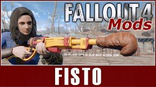 Fallout 4 Mods - Fisto