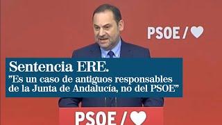 """Ábalos: """"No es un caso del PSOE, es un caso de antiguos responsables de la Junta"""""""