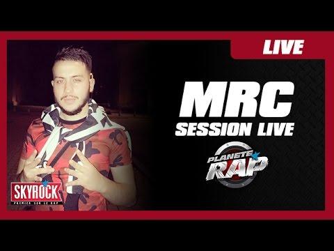 MRC & DJ Kayz - Session live #PlanèteRap
