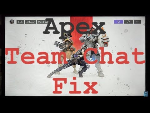 How to Fix Apex Legends Game Chat - Team Chat Glitch