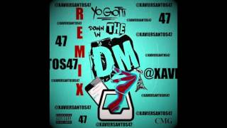 Yo Gotti - It Goes Down In The DM In The BM Remix Xavier Santos JERSEY!!