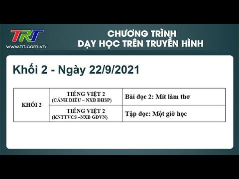 Lớp 2: Tiếng Việt (2 tiết) dạy học trên truyền hình HueTV ngày 22/9/2021