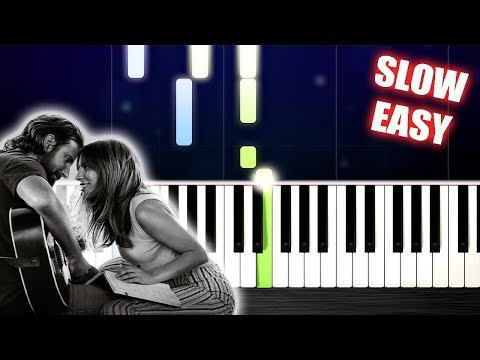Lady Gaga, Bradley Cooper - Shallow (A Star Is Born) - SLOW EASY Piano Tutorial by PlutaX