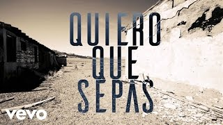 Quiero Que Sepas (Audio) - Juan Magan  (Video)