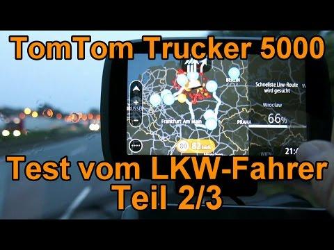 Navitest TomTom Trucker 5000 - Ein Test vom LKW-Fahrer - Teil 2/3 Praxistest und Erklärungen