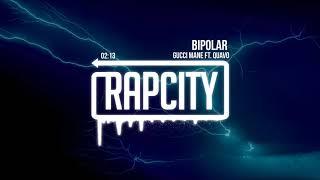 Gucci Mane   BiPolar (ft. Quavo)