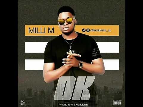 Milli M – OK (Prod. By Endless)