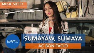 AC Bonifacio | Sumayaw, Sumaya | Official Music Video