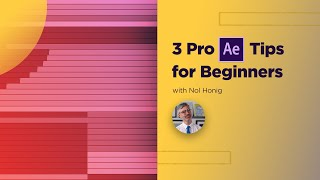 3 Powerful Tips for After Effects Beginners - Instant Look Upgrades