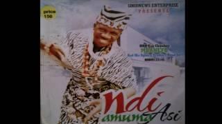 Chijioke Mbanefo - Ndi Amuma Asi [FULL ABLUM] Nigerian Highlife Music 2017