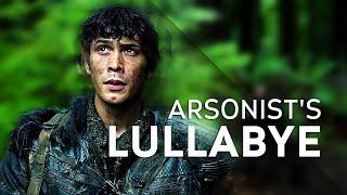 The100-  Arsonist's Lullabye