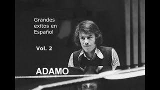 Salvatore ADAMO: En Español - Vol. 2