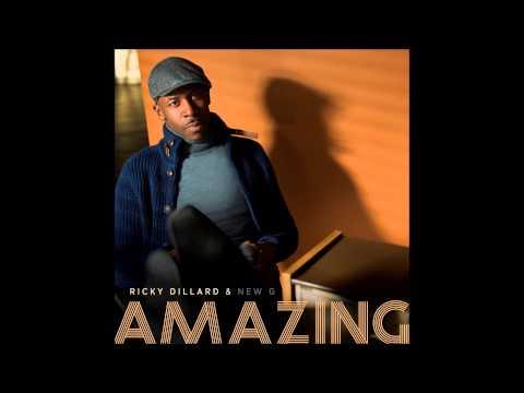 Ricky Dillard & New G – Amazing (Radio Edit) (AUDIO ONLY)