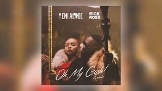 Yemi Alade, Rick Ross   Oh My Gosh Official Audio