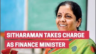 Nirmala Sitharaman takes charge as finance minister