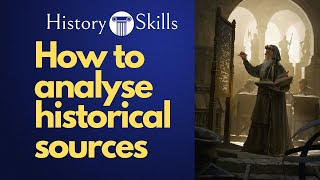 How to analyse a historical source