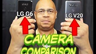 LG G6 Vs Lg V20 Camera Comparison 2017 | Video Test | Photo Test