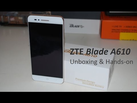 ZTE A610 Unboxing & Hands On