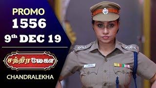 Chandralekha Promo | Episode 1556 | Shwetha | Dhanush | Nagasri | Arun | Shyam