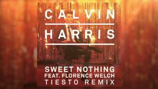 Calvin Harris feat. Florence Welch - Sweet Nothing (Tiesto Remix)