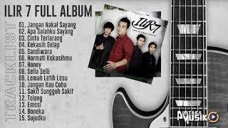 Gambar cover ILIR 7 FULL ALBUM LAGU TERBARU 2018