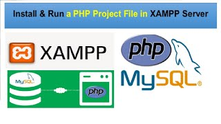 How to Run a PHP Project File in XAMPP Localhost Server