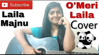 O Meri Laila Cover | Laila Majnu | Atif Aslam | Female Version | Guitar Chords | Preety semwal