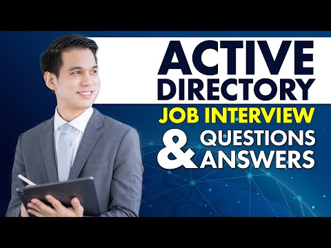 Active Directory Job Interview Questions and Answers
