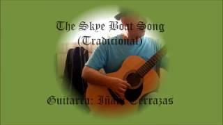 The Skye Boat Song - Tradicional Escocesa (Solo acoustic guitar)