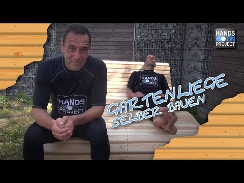 GARTENLIEGE selber bauen | Tutorial deutsch | hands on project