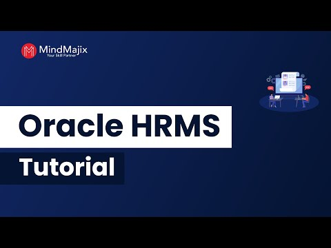 Oracle HRMS Tutorial For Beginners   What Is Oracle HRMS Introduction Tutorial   Mindmajix
