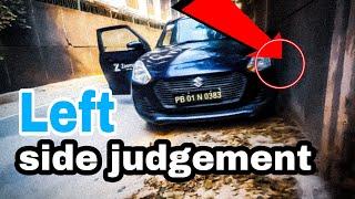 Learn  left side  judgement in  9  minutes   कैसे करे कार की जजमेंट 🔥