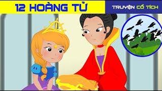 12 Hoàng Tử | | Chuyen Co Tich | Truyện Cổ Tích Việt Nam