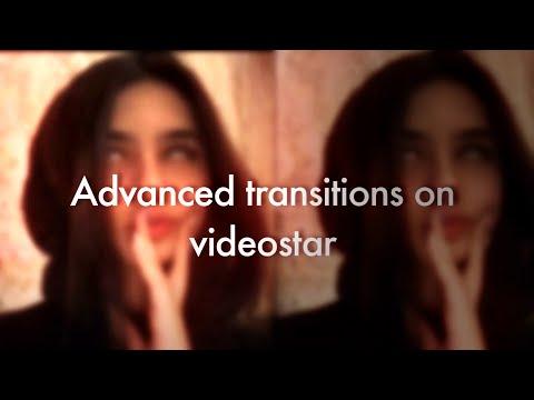 Advanced transitions on videostar
