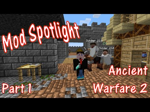 Mod Spotlight - Ancient Warfare  - Part 1
