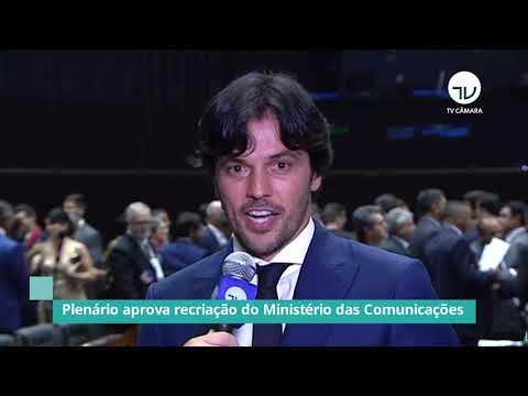 Plenário aprova recriação do Ministério das Comunicações - 21/09/20