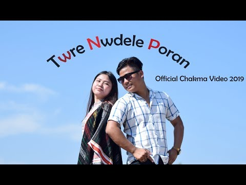Twre NW Dele Poran Official Chakma Music Video 2019/pirishaproduction