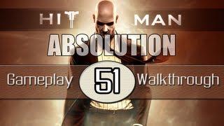 Hitman Absolution Gameplay Walkthrough - Part 51 - Operation Sledgehammer (Pt.2)