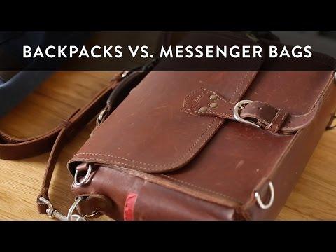 Backpacks vs Messenger Bags for Men - Choosing the Best Bag for You