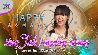 Download lagu Happy Asmara Sing Tak Sayang Ilang Mp3