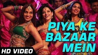 Piya Ke Bazaar Mein - Song Video - Humshakals