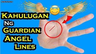 KAHULUGAN NG GUARDIAN ANGEL LINES SA PALAD MO - MERON KA BA NITO?